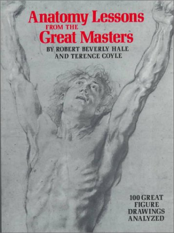 9780823002221: Anatomy Lessons from the Great Masters: 100 Great Figure Drawings Analysed (Practical Art Books)
