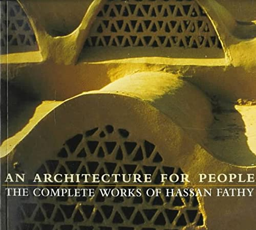 9780823002269: Architecture for People: The Complete Works of Hassan Fathy