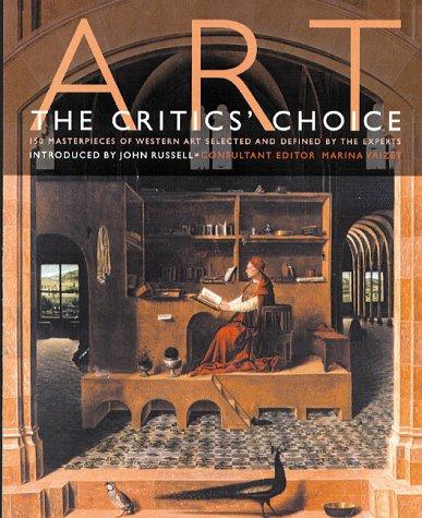 Art: The Critics' Choice: John Russell~Marina Vaizey