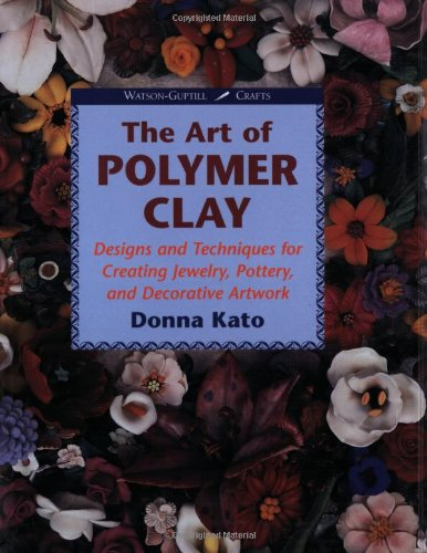 9780823002788: The Art of Polymer Clay: Designs and Techniques for Making Jewelry, Pottery and Decorative Artwork