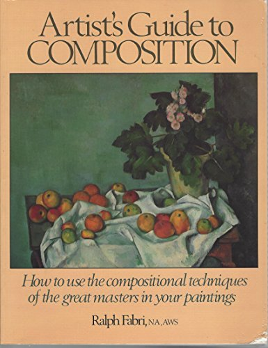 9780823003013: Artist's Guide to Composition