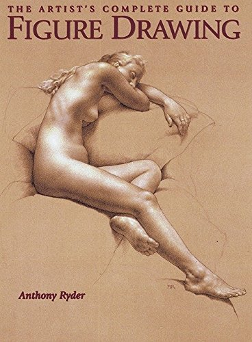 9780823003037: The Artist's Complete Guide to Figure Drawing: A Contemporary Master Reveals the Secrets of Drawing the Human Form