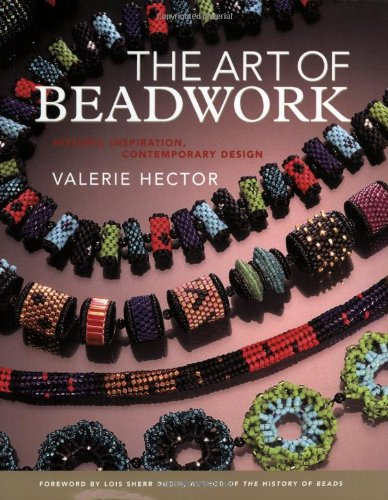 9780823003075: The Art of Beadwork: Historic Inspiration, Contemporary Design