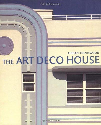 The Art Deco House: Adrian Tinniswood