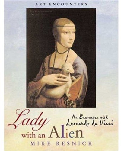 9780823003235: Lady with an Alien: An Encounter with Leonardo da Vinci (Art Encounters)