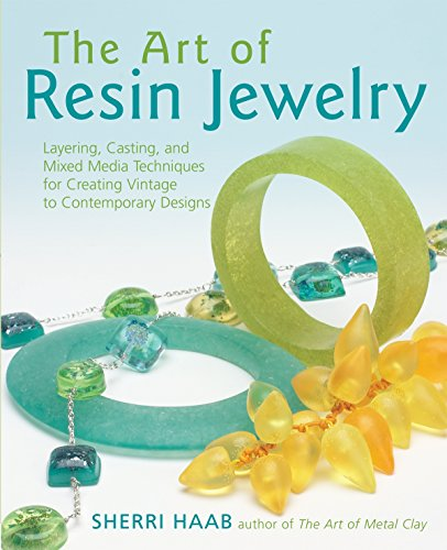 9780823003440: The Art of Resin Jewelry: Layering, Casting, and Mixed Media Techniques for Creating Vintage to Contemporary Designs