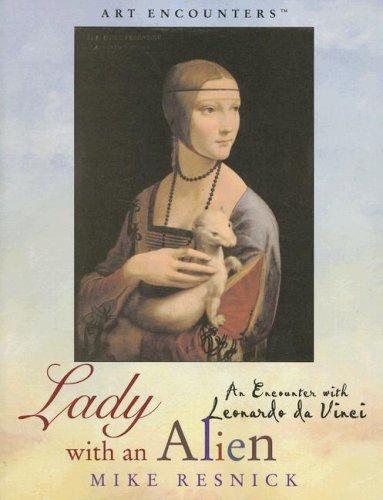 9780823004195: Lady with an Alien: An Encounter with Leonardo Da Vinci (Art Encounters)