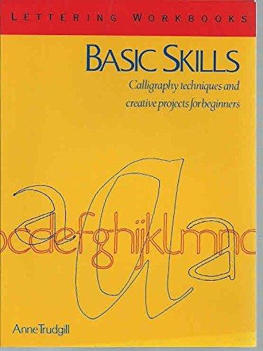 Basic Skills (Lettering Workbooks): Trudgill, Anne