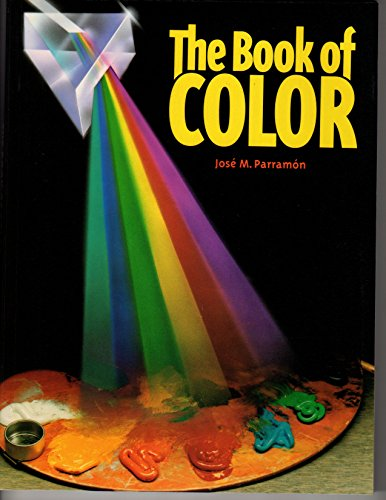The Book of Color: the History of: Parramon, Jose Maria