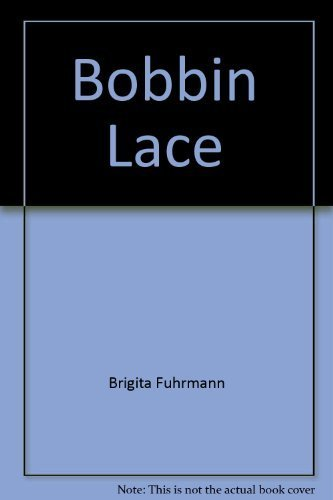 9780823005208: Bobbin Lace: A contemporary approach