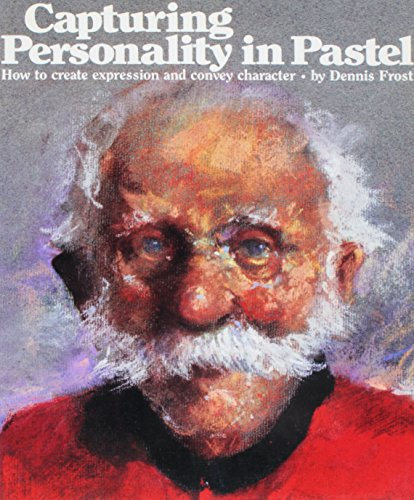 9780823005611: Capturing Personality in Pastel