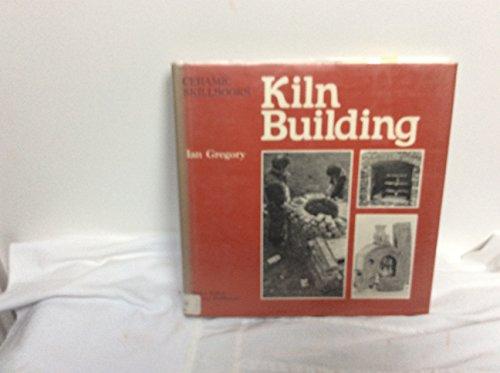 9780823005901: Kiln Building (Ceramic skillbooks)