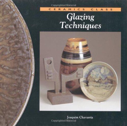 9780823005925: Glazing Techniques (Ceramics Class)