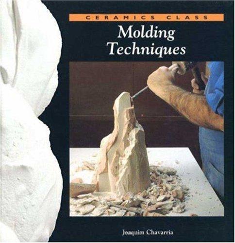 9780823005956: Molding Techniques (Ceramics Class)