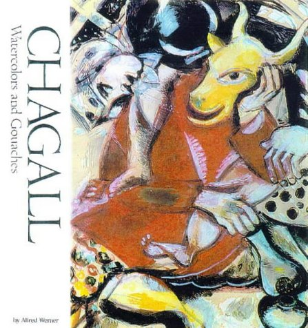 9780823006014: Chagall: Watercolors and Gouaches (Famous Artists)