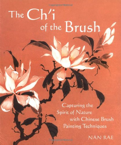 9780823006199: The Ch'I of the Brush: Capturing the Spirit of Nature with Chinese Brush Painting Techniques