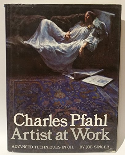 Charles Pfahl: Artist at Work: Singer, Joe