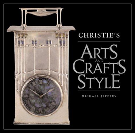 Christie's Arts and Crafts Style: Jeffery, Michael