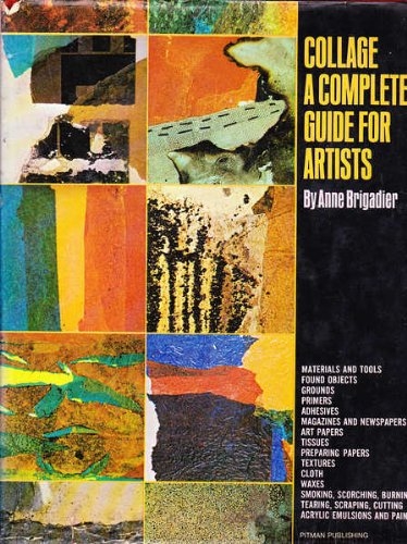 9780823006502: Collage: A Complete Guide for Artists
