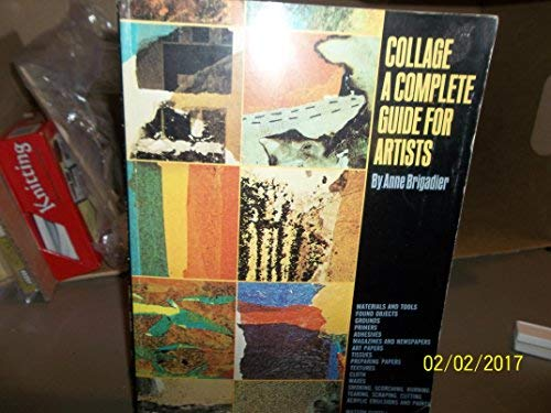 9780823006519: Collage a Complete Guide for Artists