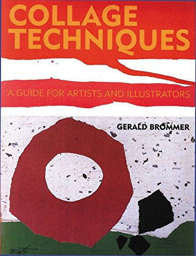 9780823006557: Collage Techniques: A Guide for Artists and Illustrators