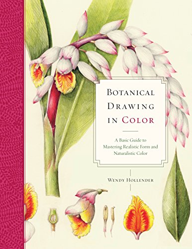 9780823007066: Botanical Drawing in Color: A Basic Guide to Mastering Realistic Form and Naturalistic Color