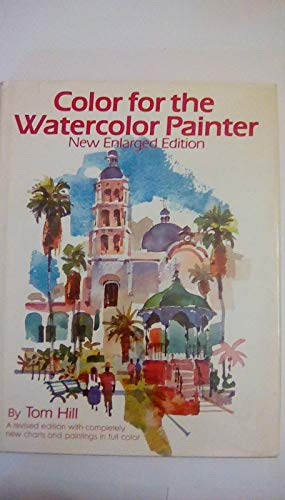 9780823007349: Color for the Watercolor Painter, New Enlarged Edition