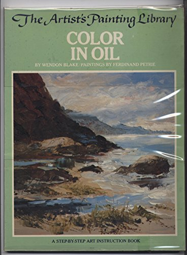 9780823007394: Colour in Oil (The Artists painting library)