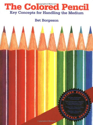 9780823007493: The Colored Pencil: Key Concepts for Handling the Medium (Practical Art Books)