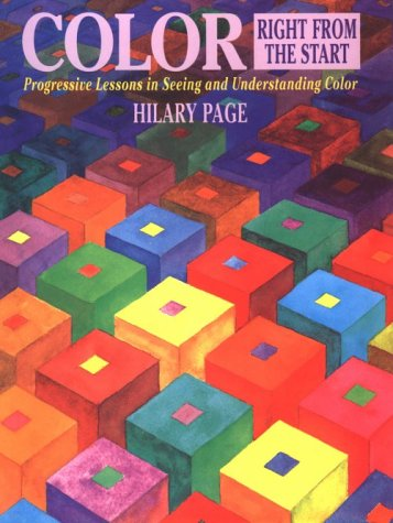9780823007516: Color Right from the Start: Progressive Lessons in Seeing and Understanding Color