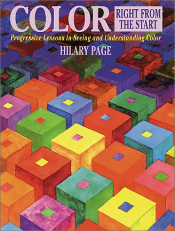 9780823007523: Color Right from the Start: Progressive Lessons in Seeing and Understanding Color