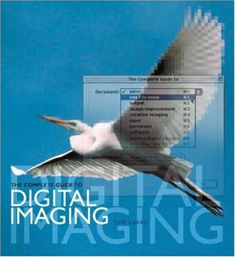 9780823007790: The Complete Guide to Digital Imaging