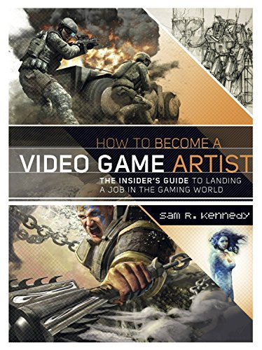 9780823008094: How to Become a Video Game Artist: The Insider's Guide to Landing a Job in the Gaming World