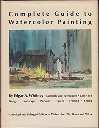9780823008506: COMPLETE GUIDE TO WATERCOLOR PAINTING