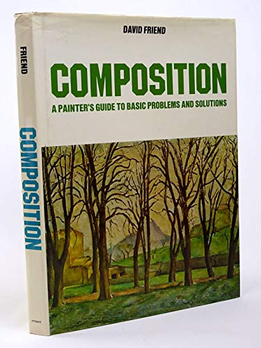 9780823008742: Composition: A Painter's Guide to Basic Problems and Solutions