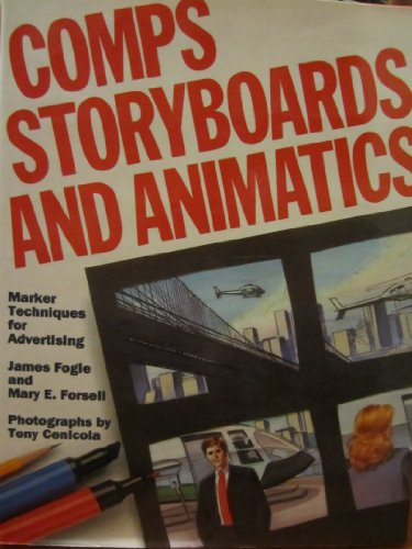 9780823008827: Comps, Storyboards, and Animatics