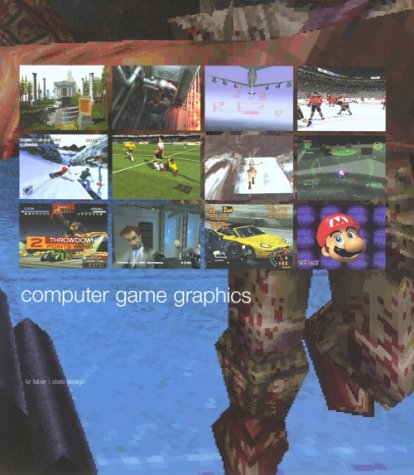 9780823008834: Computer Game Graphics