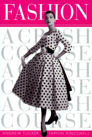 9780823009848: Fashion (A Crash Course)