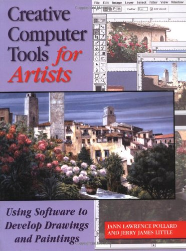 9780823010394: Creative Computer Tools for Artists: Using Software to Develop Drawings and Paintings