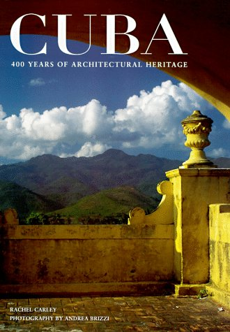 9780823011292: Cuba: 400 Years of Architectural Heritage