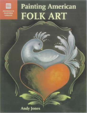 9780823012787: Painting American Folk Art