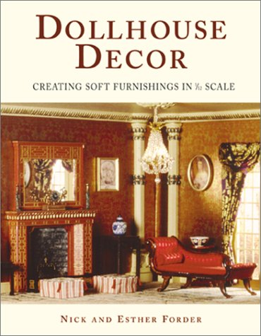9780823012992: Dollhouse Decor: Creating Soft Furnishings in 1/12 Scale