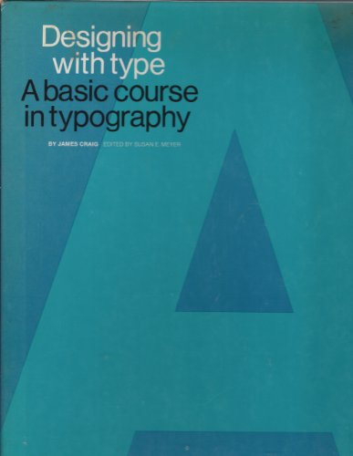 9780823013203: Designing With Type (A Basic Course in Typography)