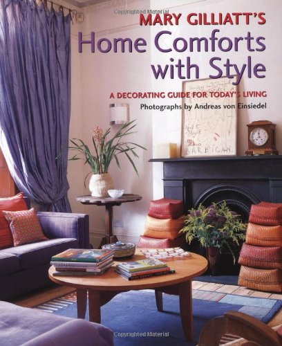 9780823013371: Mary Gilliatt's Home Comforts with Style: A Decorating Guide for Today's Living