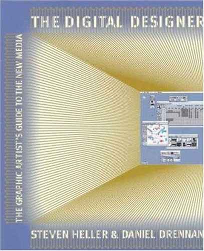9780823013463: The Digital Designer: The Graphic Artist's Guide to the New Media