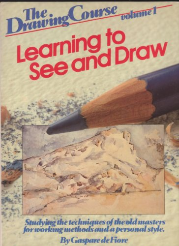 LEARNING TO SEE AND DRAW. Studying the Techniques of the Old Masters for Working Methods and a ...