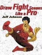 9780823013722: Draw Fight Scenes Like a Pro