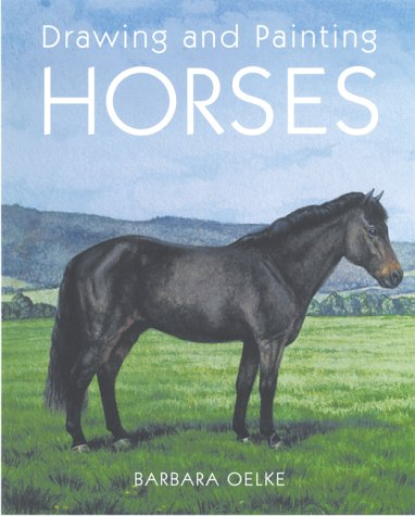 9780823014194: Drawing and Painting Horses
