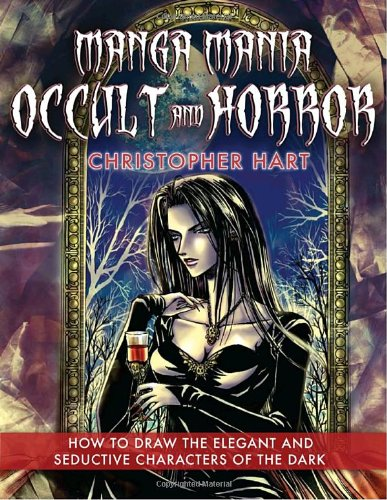 9780823014224: Manga Mania Occult & Horror: How to Draw the Elegant and Seductive Characters of the Dark