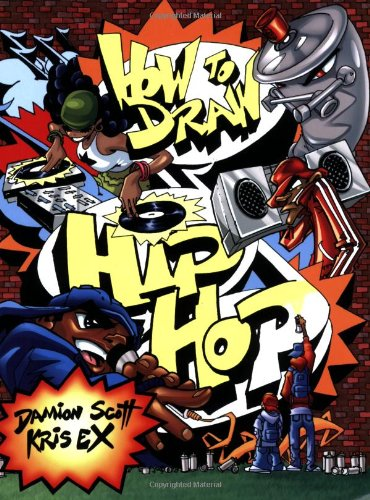 9780823014460: How to Draw Hip Hop